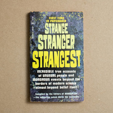 Strange Stranger Strangest edited by Borderline Magazine, Paperback Library, Paperback from A GOOD USED BOOK.
