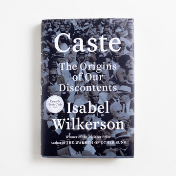 Caste: The Origins of Our Discontents (Hardcover) by Isabel Wilkerson, Random House Books, Large Hardcover w. Dust Jacket from A GOOD USED BOOK.