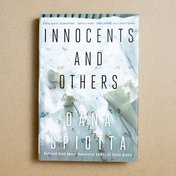 Innocents and Others by Dana Spiotta, Simon & Schuster, Hardcover w. Dust Jacket from A GOOD USED BOOK.