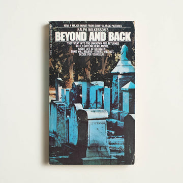 Beyond and Back by Ralph Wilkerson , Bantam Books, Paperback from A GOOD USED BOOK.