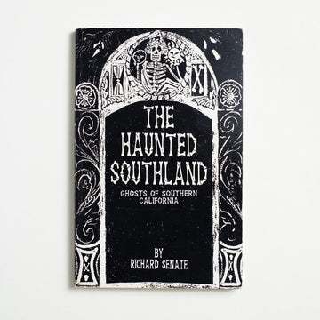 The Haunted Southland by Richard Senate, Charon Press, Trade Softcover from A GOOD USED BOOK.  1994 2nd Edition Non-Fiction Regional History, Unknown