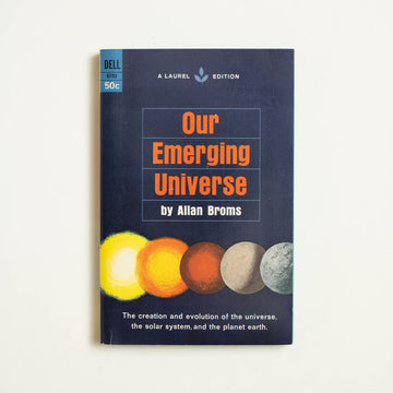 Our Emerging Universe by Allan Broms, Dell Publishing, Paperback from A GOOD USED BOOK.