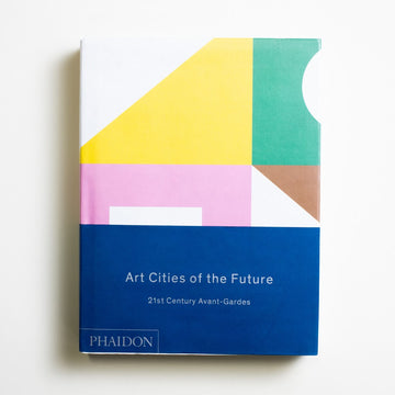 Art Cities of the Future: 21st Century Avant-Gardes by Antawan I. Byrd, Phaidon, Oversize Hardcover w. Dust Jacket from A GOOD USED BOOK. Collected here are the expanding populations of our new cities, the upcoming avante-garde,  the local eyes and voices of a new art world. 2013 1st Printing Art