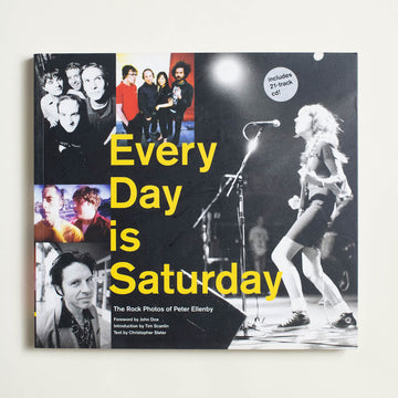 Every Day is Saturday by Peter Ellenby, Chronicle Books, Large Trade Softcover from A GOOD USED BOOK.