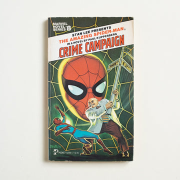 The Amazing Spiderman: Crime Campaign by Paul Kupperberg, Pocket Books, Paperback from A GOOD USED BOOK.  1979 1st Printing Genre Fiction Movie Novelization