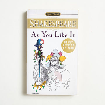 As You Like It by William Shakespeare, Signet Classic, Paperback from A GOOD USED BOOK.  1998 2nd Printing Classics
