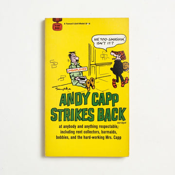 Andy Capp Strikes Back by Reg Smythe, Fawcett Publications, Paperback from A GOOD USED BOOK.  1967 No Stated Printing Genre