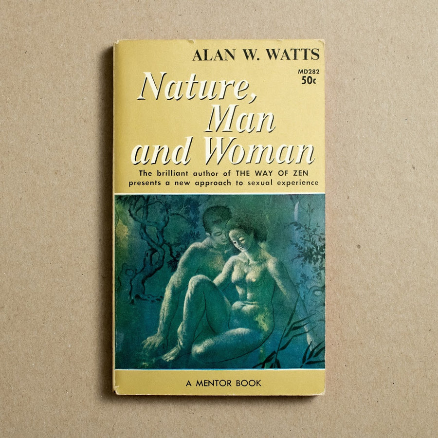 Nature, Man and Woman by Alan Watts, Mentor Books, Paperback from A GOOD USED BOOK.