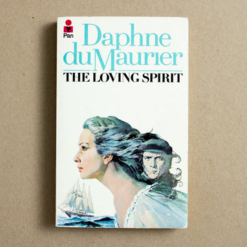 The Loving Spirit by Daphne du Maurier, Pan Books, Paperback from A GOOD USED BOOK.