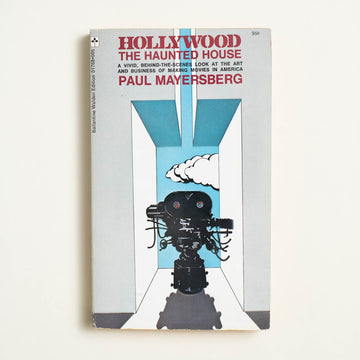 Hollywood: The Haunted House by Paul Mayersberg, Ballantine Books, Paperback from A GOOD USED BOOK.