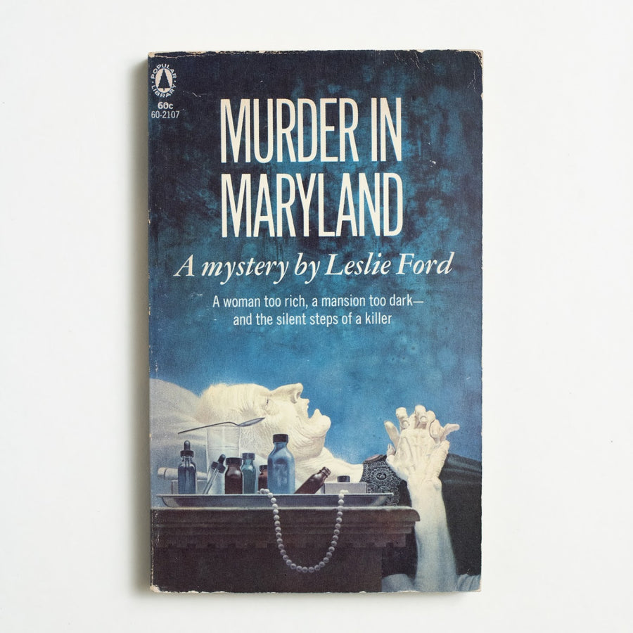 Murder in Maryland by Leslie Ford, Popular Library, Paperback from A GOOD USED BOOK.  1960 No Stated Printing Genre