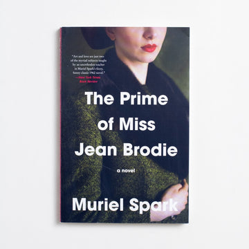 The Prime of Miss Jean Brodie by Muriel Spark, Harper Perennial, Trade Softcover from A GOOD USED BOOK.  2018 19th Printing Literature Contemporary, Bildungsroman