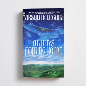 Always Coming Home by Ursula K. Le Guin, Bantam Books, Paperback from A GOOD USED BOOK. Imagine a post-apocalyptic Northern California, which shouldn't be too much of stretch, and you will land at the setting of this brilliant work: a dystopian novel, an anthropological commentary. 1986 1st Bantam Printing Genre