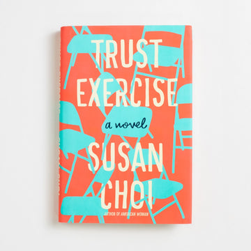 Trust Exercise by Susan Choi, Henry Holt and Company, Large Hardcover w. Dust Jacket from A GOOD USED BOOK. Winning the National Book Award for fiction in 2019, this brilliant new novel is one that earned its title as well as its prize - a book that says,