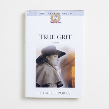 True Grit (Hardcover) by Charles Portis, The Overlook Press, Hardcover w. Dust Jacket from A GOOD USED BOOK. First published as a serial in