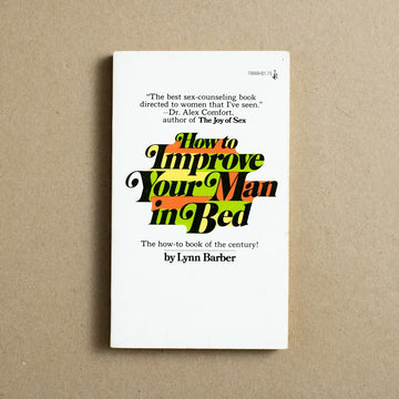 How to Improve Your Man in Bed by Lynn Barber, Pocket Books, Paperback from A GOOD USED BOOK.