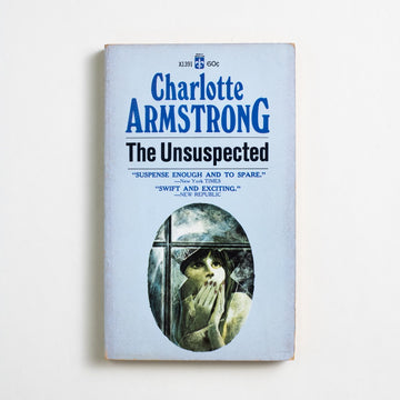 The Unsuspected by Charlotte Armstrong, Berkley Medallion Books, Paperback from A GOOD USED BOOK.  1946 No Stated Printing Genre Suspense