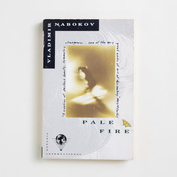Pale Fire (Vintage International) by Vladimir Nabokov, Vintage International, Trade Softcover from A GOOD USED BOOK.  1989 5th Printing Literature
