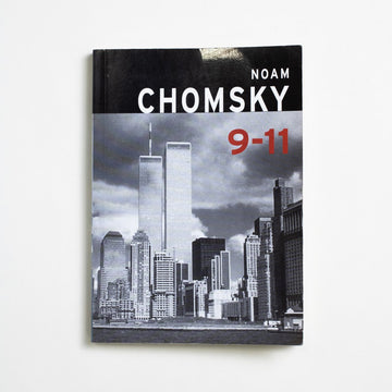 9-11 by Noam Chomsky, Seven Stories Press, Paperback from A GOOD USED BOOK. Noam Chomsky, as philosopher and linguist and activist and political critic, writes about the events and aftermath of September 11. 2001 8th Printing Non-Fiction readingbrb