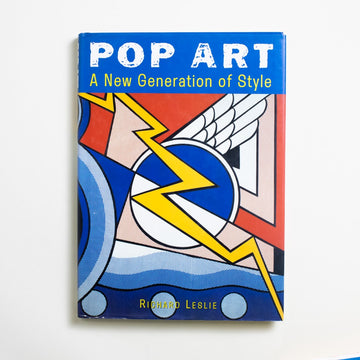 Pop Art: A New Generation of Style by Richard Leslie, Todtri, Large Hardcover w. Dust Jacket from A GOOD USED BOOK.  1997 No Stated Printing Art