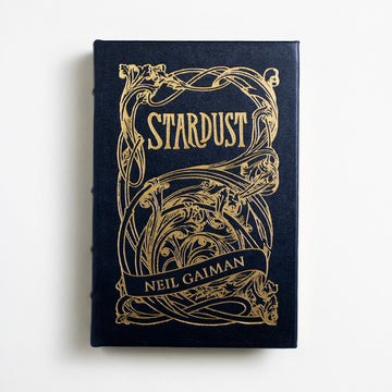 Stardust by Neil Gaiman, Easton Press, Leatherbound Hardcover  from A GOOD USED BOOK.  1999 Collectors Edition Genre Contemporary