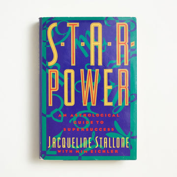 Star Power by Jacqueline Stallone, New American Library, Hardcover w. Dust Jacket from A GOOD USED BOOK.  1989 No Stated Printing Non-Fiction Astrology