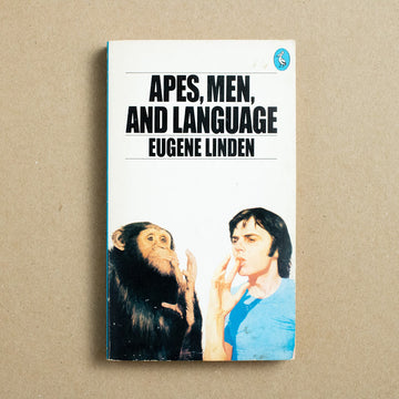 Apes, Men, and Language by Eugene Linden, Pelican Books, Paperback from A GOOD USED BOOK.