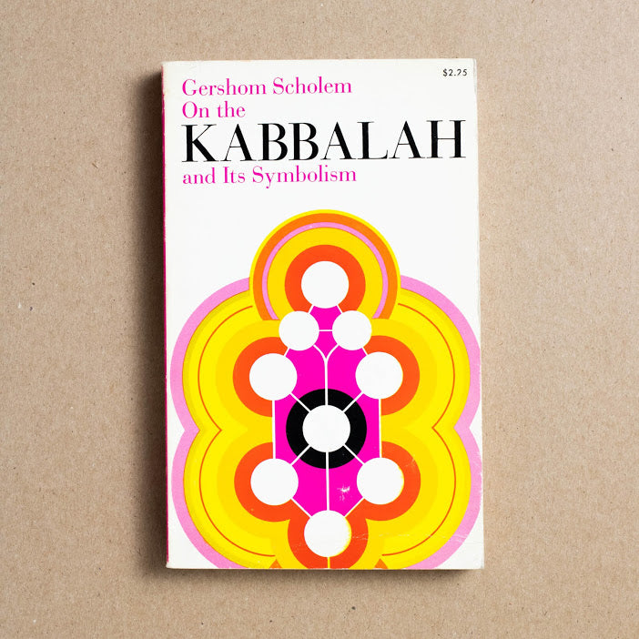 On the Kabbalah and Its Symbolism by Gershom Scholem, Schocken , Paperback from A GOOD USED BOOK.
