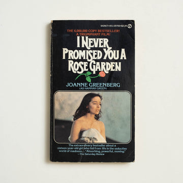 I Never Promised You a Rose Garden by Joanne Greenberg, Signet Books, Paperback from A GOOD USED BOOK.