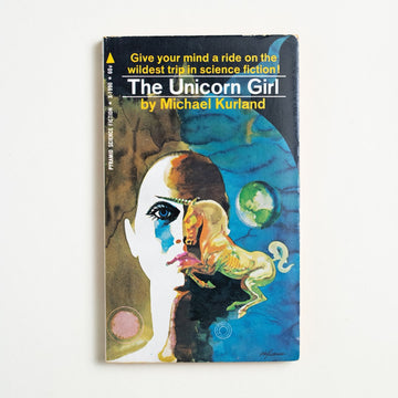 The Unicorn Girl by Michael Kurland, Pyramid Publications, Paperback from A GOOD USED BOOK.  1969 1st Printing Genre