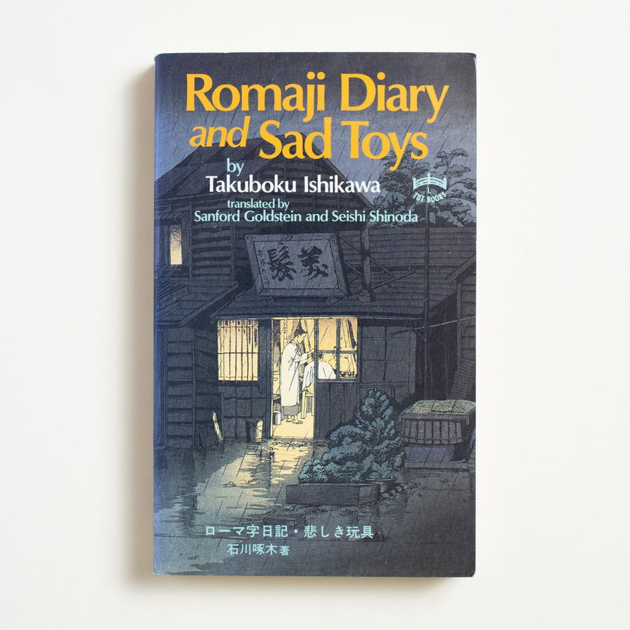 Romaji Diary and Sad Toys by Takuboku Ishikawa, Charles E. Tuttle, Paperback from A GOOD USED BOOK. Japanese poet Takuboku Ishikawa was  considered a master of the tanka form,  though he died of tuberculosis at age 26. Sincere, intelligent, searching, intimate.  1985 1st Printing Literature Japanese Literature