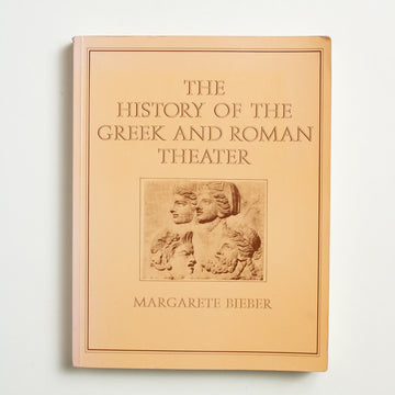 The History of the Greek and Roman Theater by Margarete Bieber, Princeton Paperbacks, Large Trade Softcover from A GOOD USED BOOK.  1971 4th Printing Culture Drama