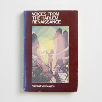 Voices From the Harlem Renaissance by Nathan Irvin Huggins, Oxford University Press, Trade Softcover from A GOOD USED BOOK.  1976 No Stated Printing Literature Anthology, Black Literature