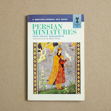 Persian Miniatures by Basil Gray, Mentor-Unesco Art Books, Paperback from A GOOD USED BOOK.