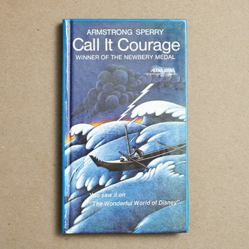 Call it Courage by Armstrong Sperry, Collier Books, Perma Bound from A GOOD USED BOOK.