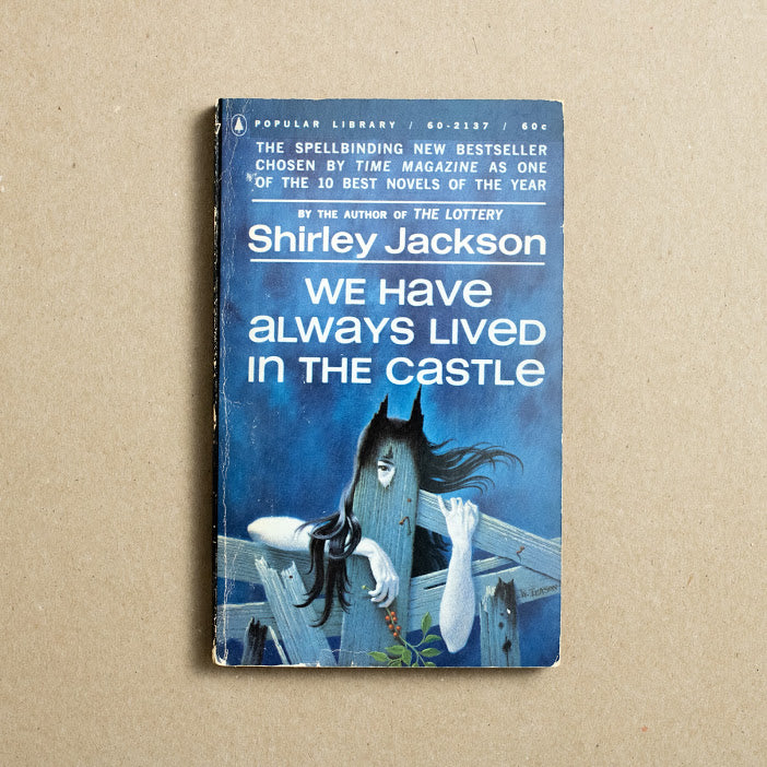 We Have Always Lived in the Castle by Shirley Jackson, Popular Library, Paperback from A GOOD USED BOOK.