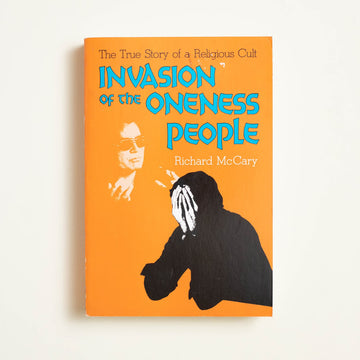 Invasion of the Oneness People by Richard McCary, Global-Tel Publishers, Trade Softcover from A GOOD USED BOOK.