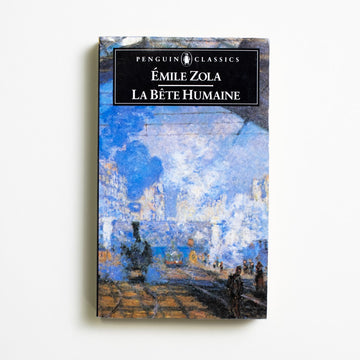 La Bete Humaine by Emile Zola, Penguin Books, Paperback from A GOOD USED BOOK. Generally translated as
