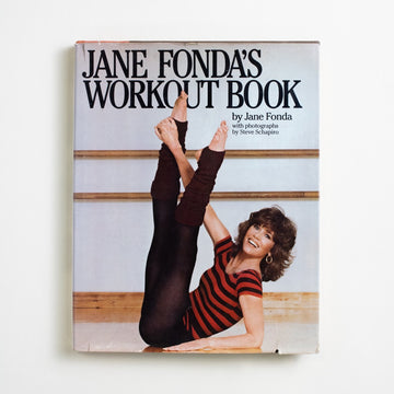 Jane Fonda's Workout Book by Jane Fonda, Simon & Schuster, Large Hardcover w. Dust Jacket from A GOOD USED BOOK.  1981 2nd Printing Non-Fiction Sports, Society