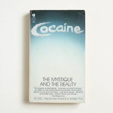 Cocaine: The Mystique and the Reality by Joel L. Phillips, Avon Discus, Paperback from A GOOD USED BOOK.  1980 2nd Printing Non-Fiction Reference