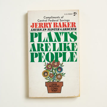 Plants Are Like People by Jerry Baker, Pocket Books, Paperback from A GOOD USED BOOK.