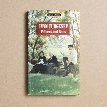 Fathers and Sons by Ivan Turgenev, Signet Classic, Paperback from A GOOD USED BOOK.