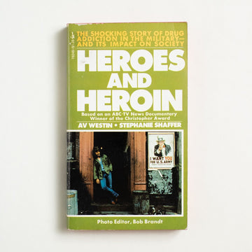 Heroes and Heroin by Av Westin, Pocket Books, Paperback from A GOOD USED BOOK.  1972 No Stated Printing Non-Fiction History