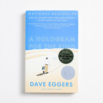 A Hologram For The King (Trade) by Dave Eggers, Vintage, Trade Softcover from A GOOD USED BOOK.  2012 10th Printing Literature