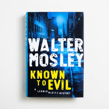 Known to Evil by Walter Mosley, Riverhead Books, Trade Softcover from A GOOD USED BOOK.  2010 1st Edition Genre Crime, Black Literature