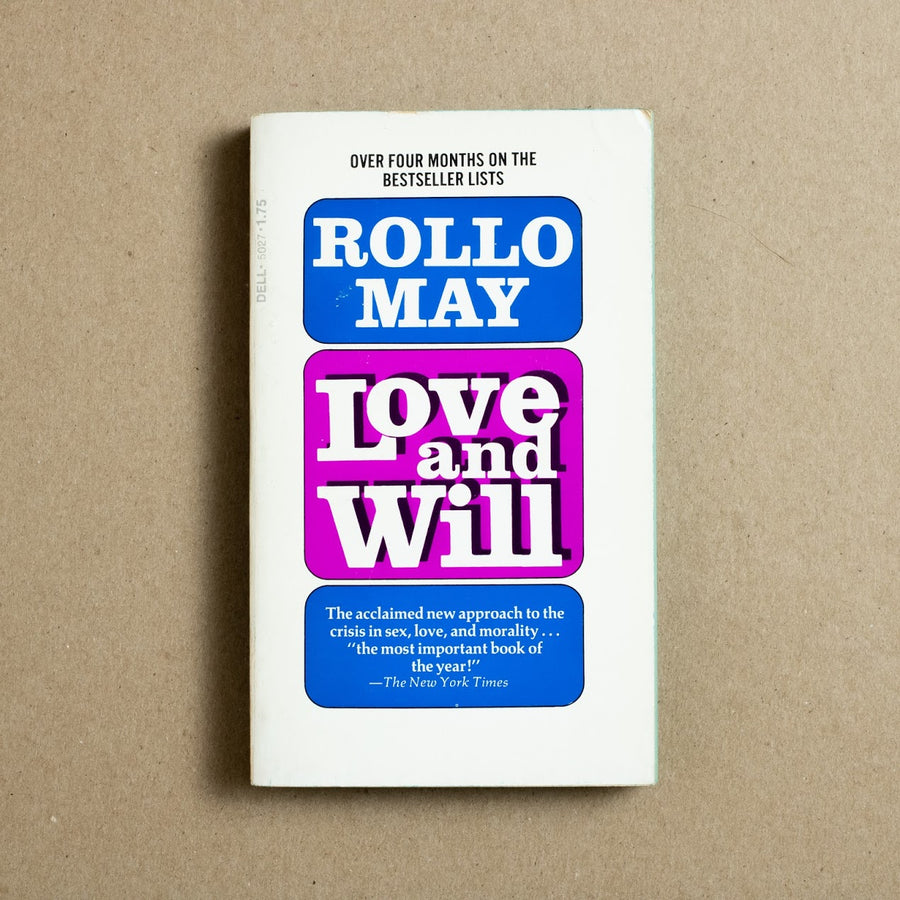 Love and Will by Rollo May, Dell Publishing, Paperback from A GOOD USED BOOK.