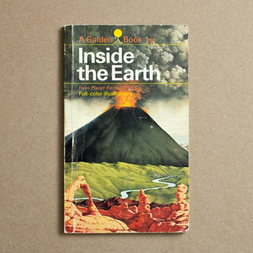 Inside the Earth by Rose Wyler, Golden Press, Paperback from A GOOD USED BOOK.