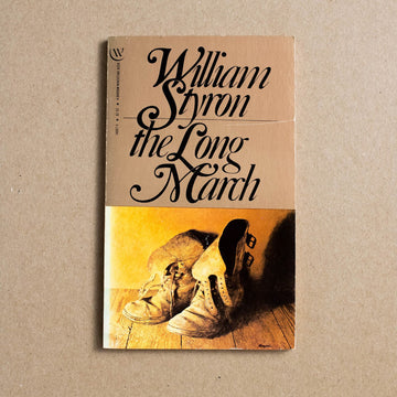 The Long March by William Styron, Bantam Books, Paperback from A GOOD USED BOOK.