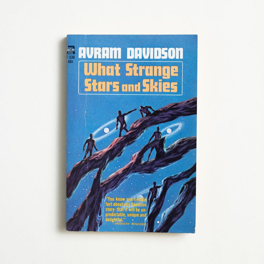 What Strange Stars and Skies by Avram Davidson, Ace Books, Paperback from A GOOD USED BOOK.  1965 No Stated Printing Genre