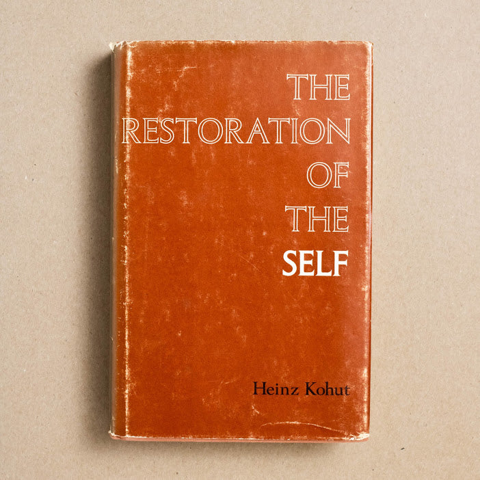 The Restoration of the Self by Heinz Kohut, International Universities Press, Hardcover w. Dust Jacket from A GOOD USED BOOK.